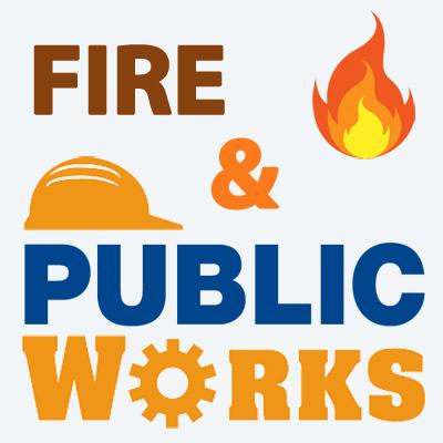 Fire & Public Works
